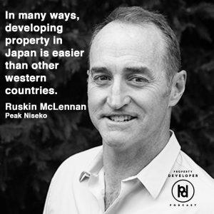 Ruskin McLennan from Peak Niseko on the Property Developer Podcast